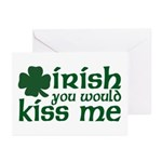 Irish You Would Kiss Me Greeting Cards (Package of