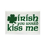 Irish You Would Kiss Me Rectangle Magnet (10 pack)