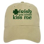 Irish You Would Kiss Me Cap