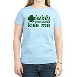 Irish You Would Kiss Me Women's Light T-Shirt