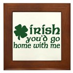 Irish Go Home With Me Framed Tile