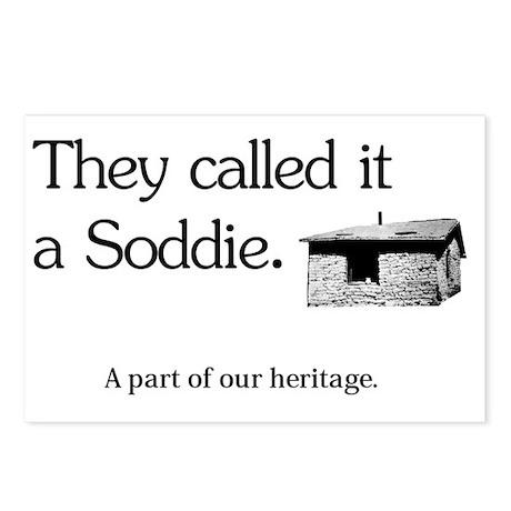 soddie-cafepress Postcards (Package of 8)