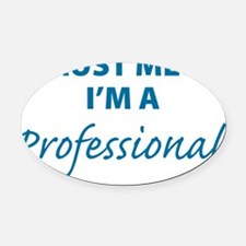 professional3 Oval Car Magnet