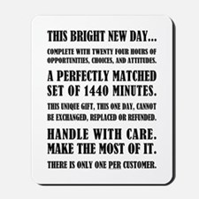 THIS BRIGHT NEW DAY... Mousepad