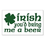 Irish Bring Me a Beer Rectangle Sticker