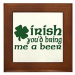 Irish Bring Me a Beer Framed Tile