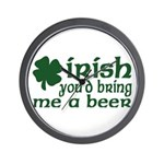 Irish Bring Me a Beer Wall Clock