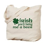 Irish Bring Me a Beer Tote Bag