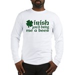 Irish Bring Me a Beer Long Sleeve T-Shirt