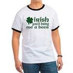 Irish Bring Me a Beer Ringer T
