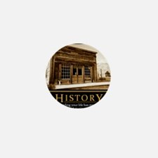 History demotivational poster Mini Button