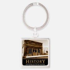 History demotivational poster Square Keychain