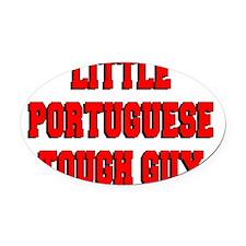 Little Portuguese Tough Guy Oval Car Magnet