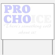 unique pro-life gift Yard Sign