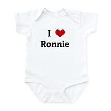 I Love Ronnie  Infant Bodysuit