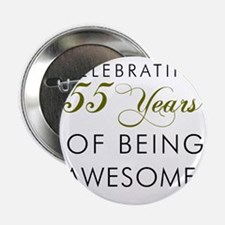 """Celebrating 55 Years Drinking Glass 2.25"""" Button"""