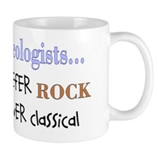 Geologist prefer ROCK Mug