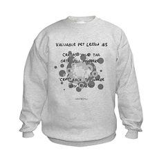 Valuable Pet Lesson #5 Sweatshirt