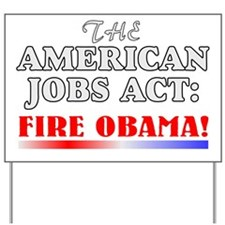 Anti-obama gift Yard Sign