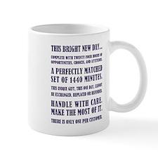 THIS BRIGHT NEW DAY... Mug