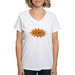 Pow! Women's V-Neck T-Shirt