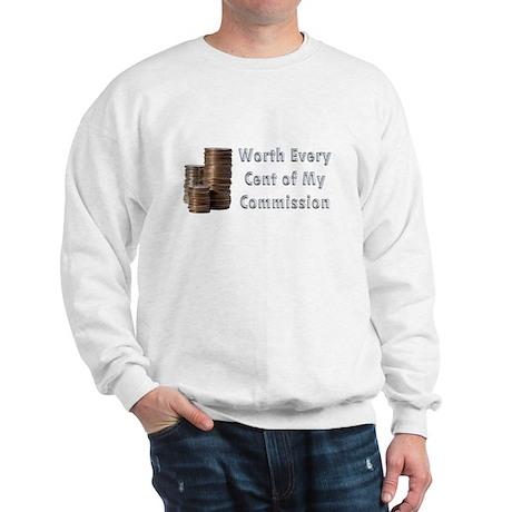 Worth Every Cent Sweatshirt