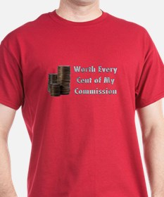 Worth Every Cent T-Shirt