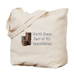 Worth Every Cent Tote Bag