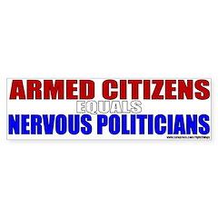 Nervous Politicians Bumper Bumper Sticker