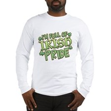 Full of Irish Pride Long Sleeve T-Shirt