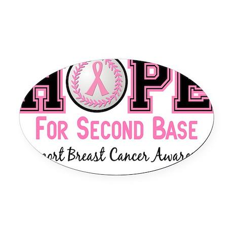 - Hope for Second Base Oval Car Magnet