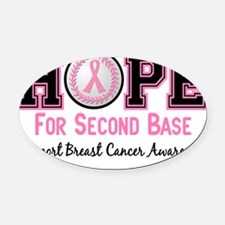 - Hope for Second Base Oval Car Magnet