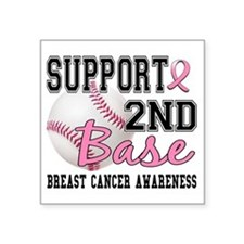 """- 2nd Base Breast Cancer Square Sticker 3"""" x 3"""""""