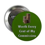 "Worth Every Cent 2.25"" Button (100 pack)"