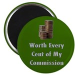 "Worth Every Cent 2.25"" Magnet (100 pack)"