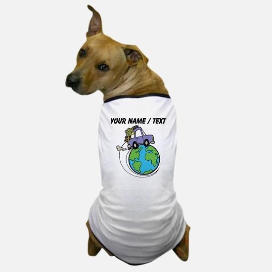 Custom Driving Around The World Dog T-Shirt