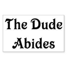 The Dude Abides Bumper Stickers