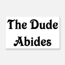 The Dude Abides Rectangle Car Magnet