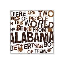 "alabama_brown Square Sticker 3"" x 3"""