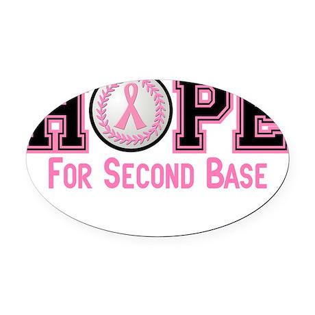 - Hope for 2nd Base Oval Car Magnet