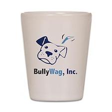 BullyWag, Inc Shot Glass