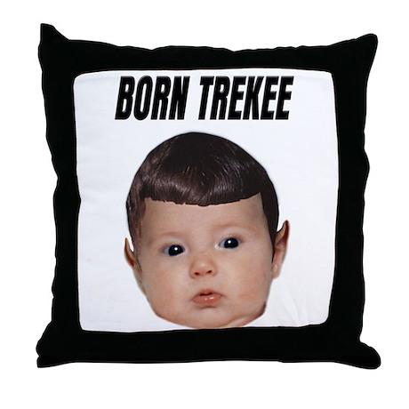 Born Trekee Throw Pillow
