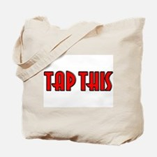 TAP THIS (Red) Tote Bag