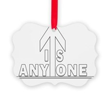 11x11 isanyoneup centered white o Ornament