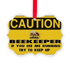 Caution Beekeeper Men Ornament