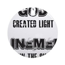 GOD CREATED LIGHT 1 Round Ornament