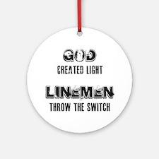 GOD CREATED LIGHT 1 Round Ornament
