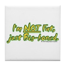 Not Fat Tile Coaster