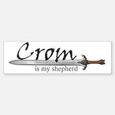 Crom is my shepherd Bumper Bumper Sticker