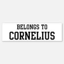 Belongs to Cornelius Bumper Bumper Bumper Sticker